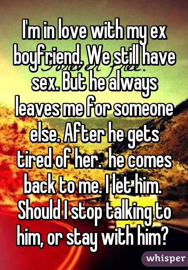 Ex comes back after hookup someone else