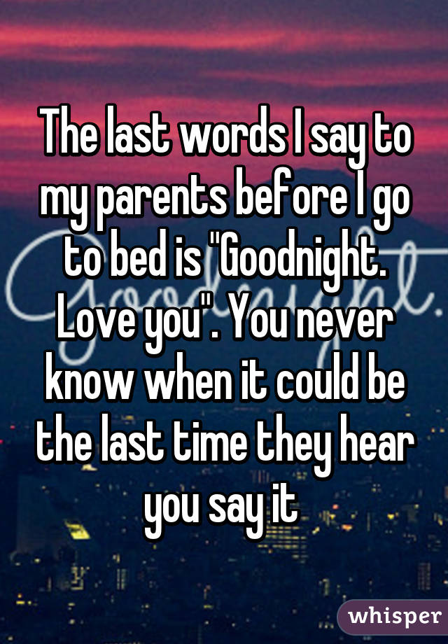 Last Words To Say To Someone You Love