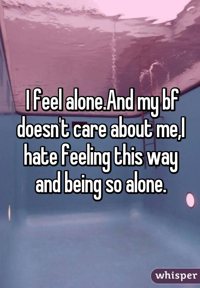 Boyfriend with my i feel alone Is it