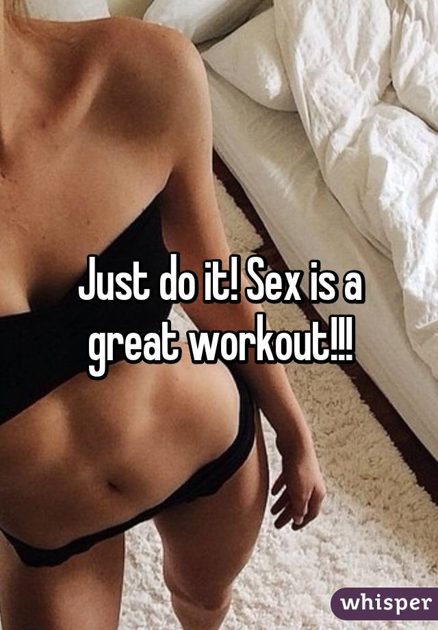 Just do it sex