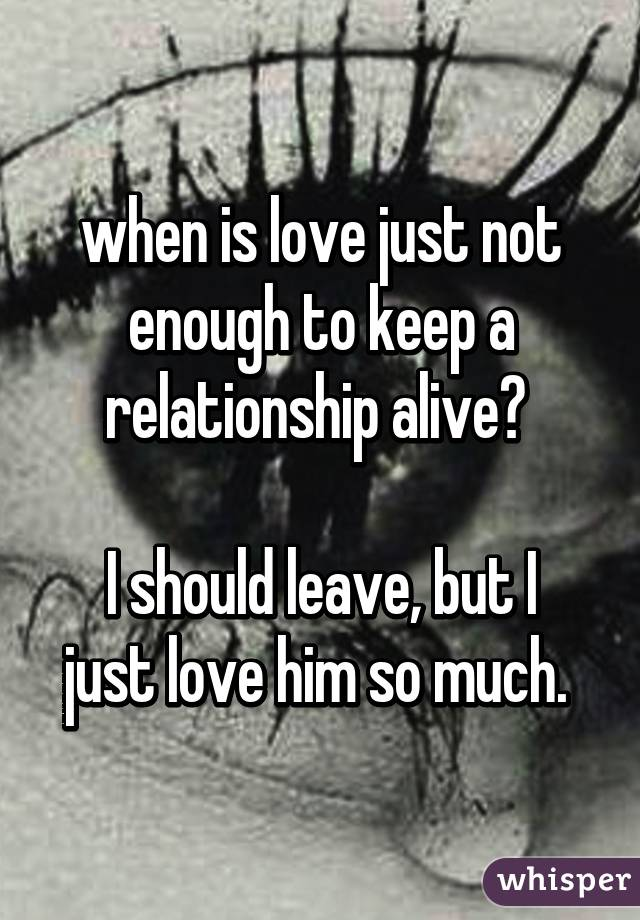 Is love enough in a relationship