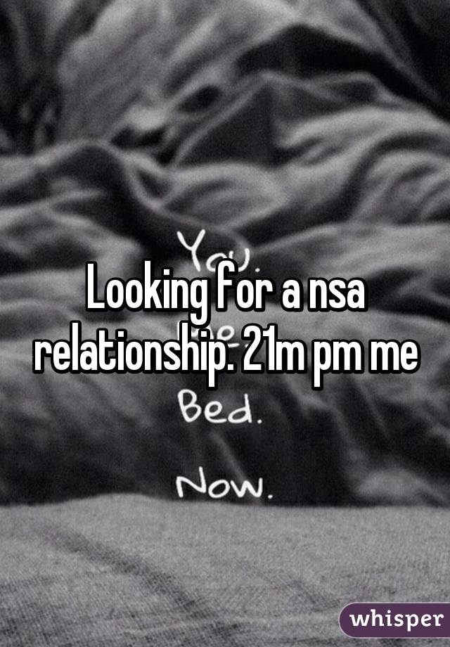 Looking for nsa relationship