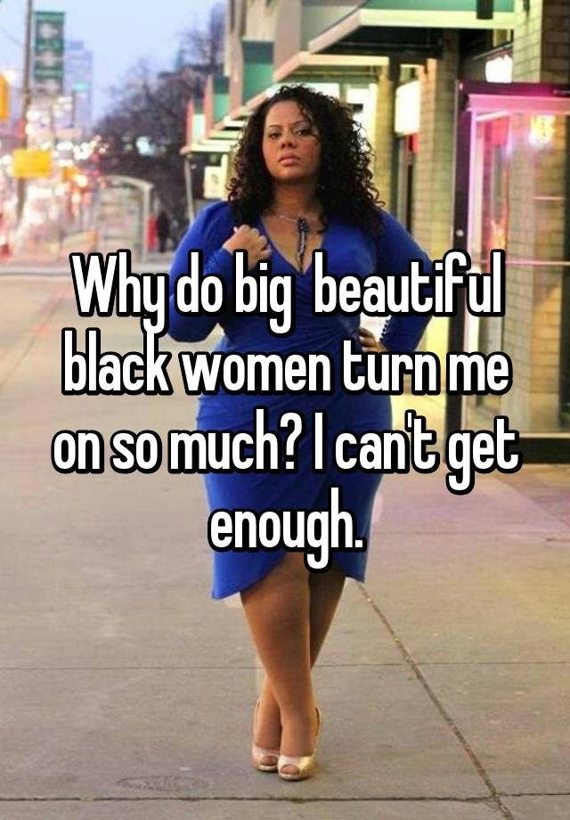 big beautiful black
