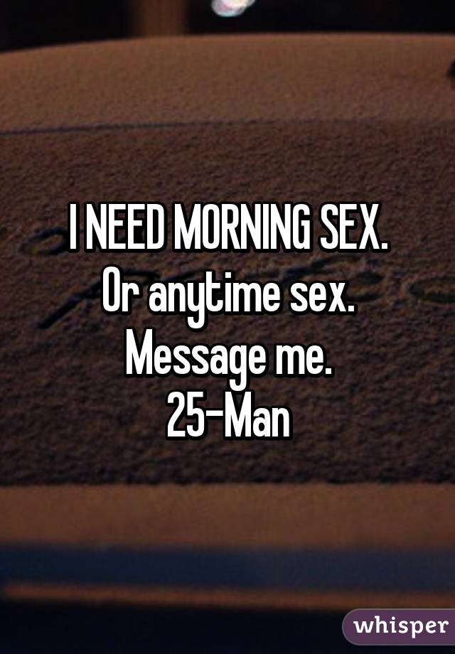 Sex any time
