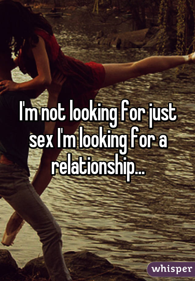 Im looking for sex