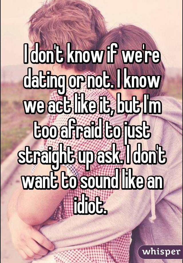 Dating but not a couple