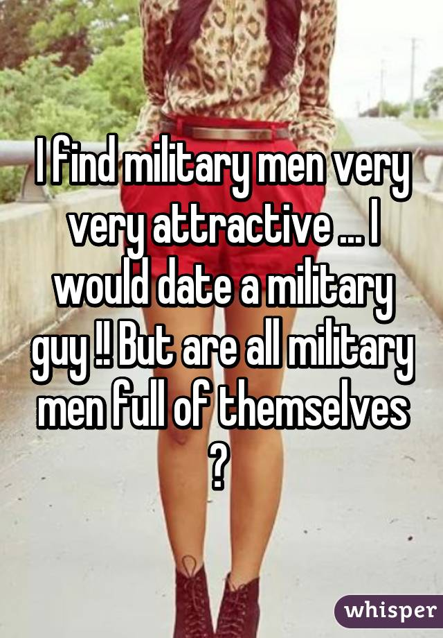 Find A Military Man To Date