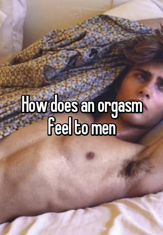 How to orgasm men