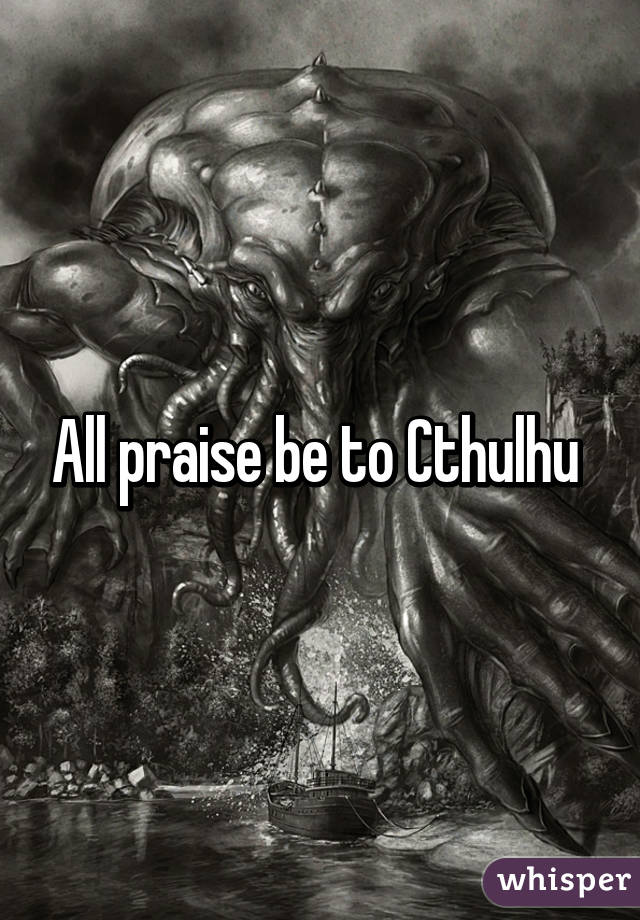 All Praise Gothic Make Up: All Praise Be To Cthulhu