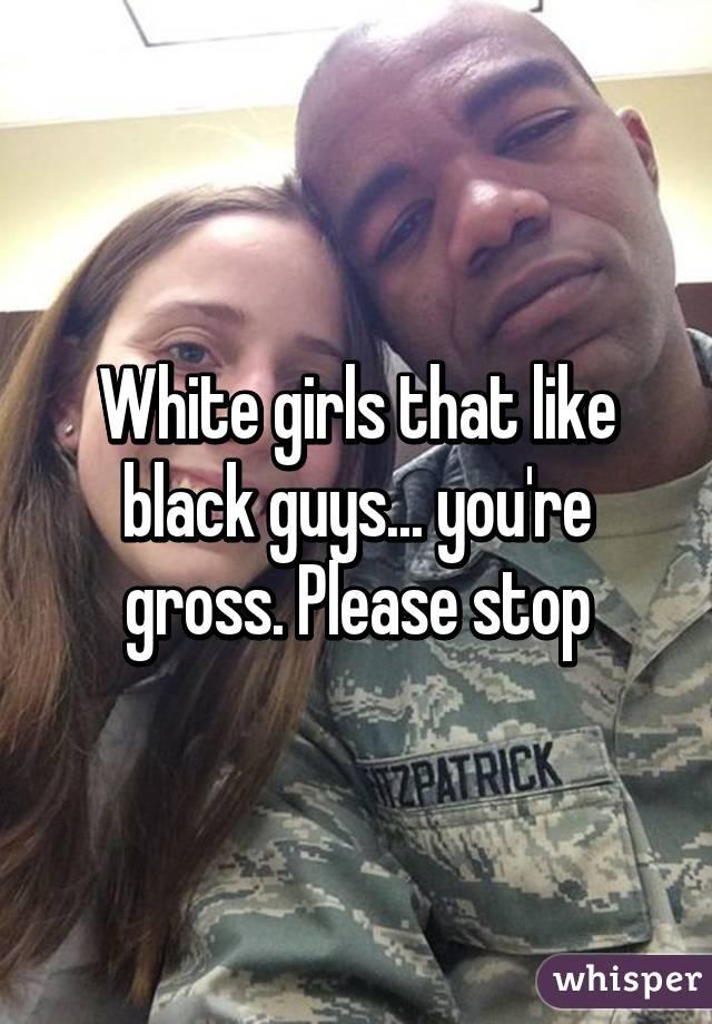 black guys White girls like