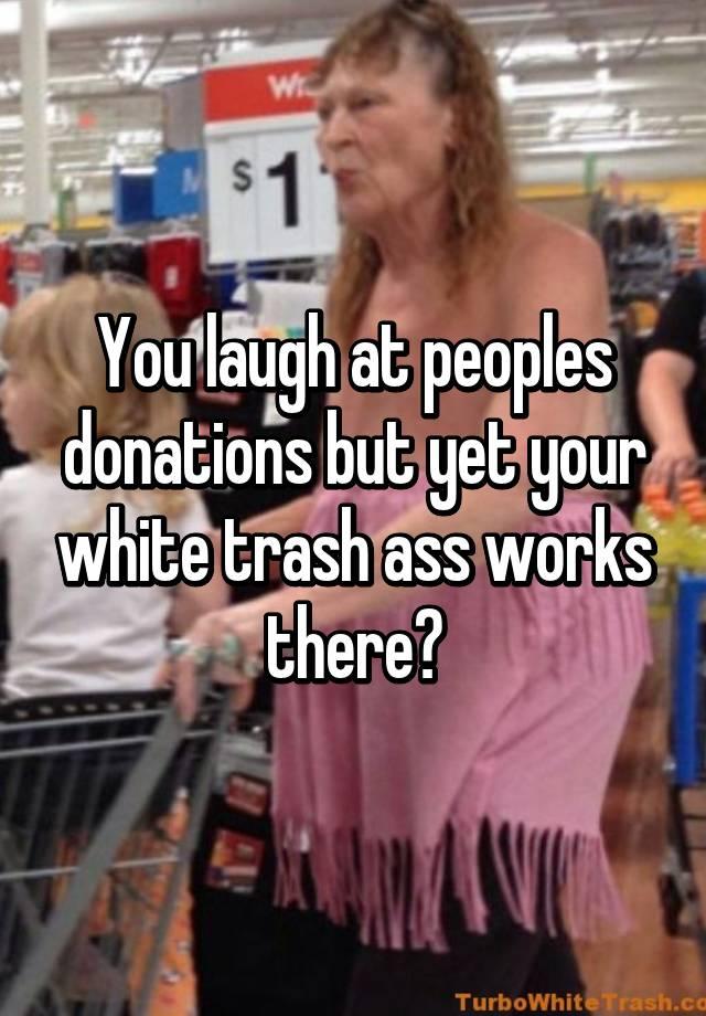 white-trash-ass