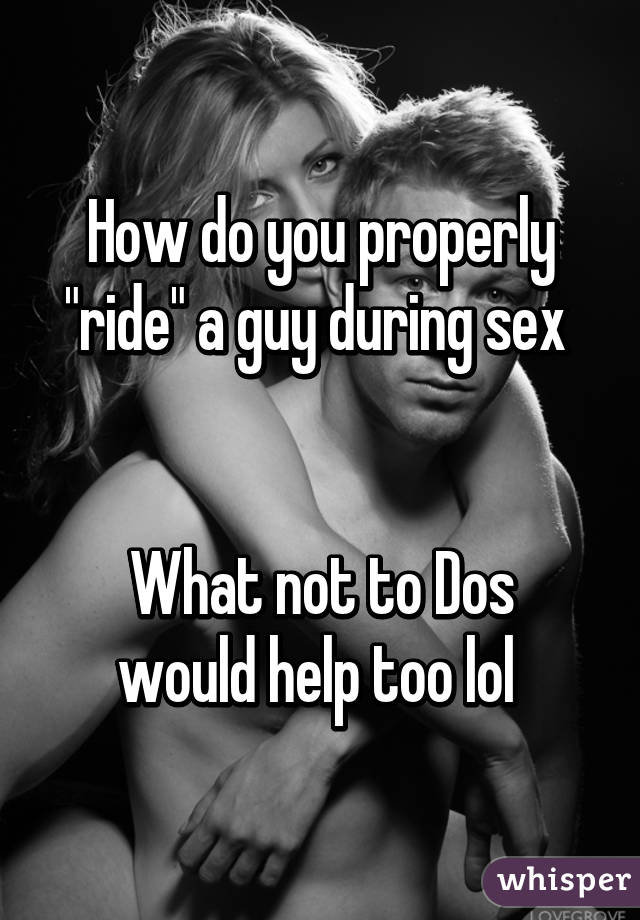 How to ride a guy when having sex