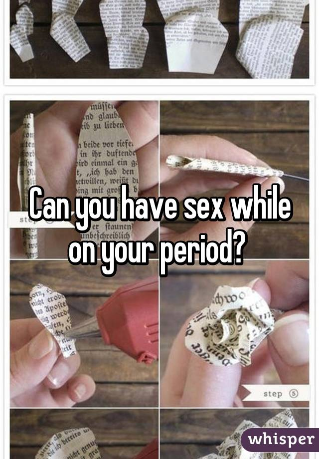 Is it safe to have sex during your period photo 424