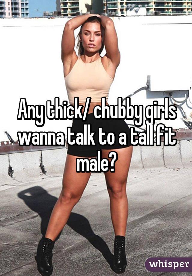 Tall chubby girls