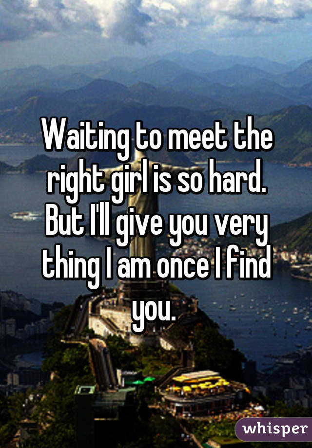 How To Meet The Right Girl