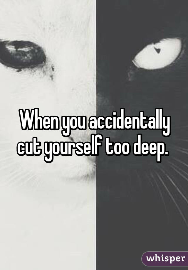 what happens when you cut yourself