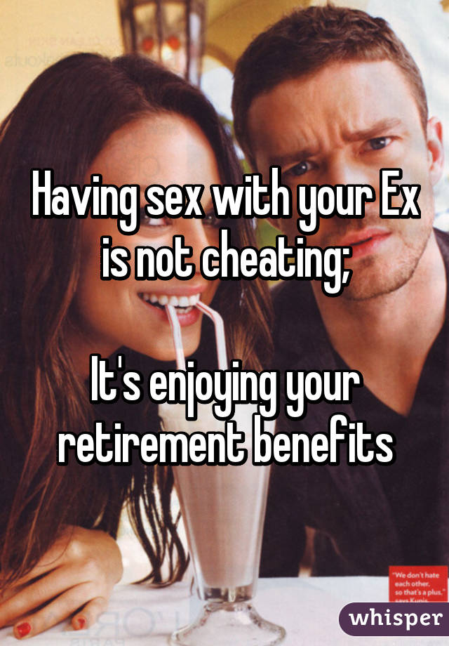 Sex with your ex