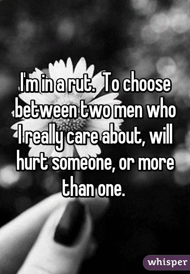 choosing between two men