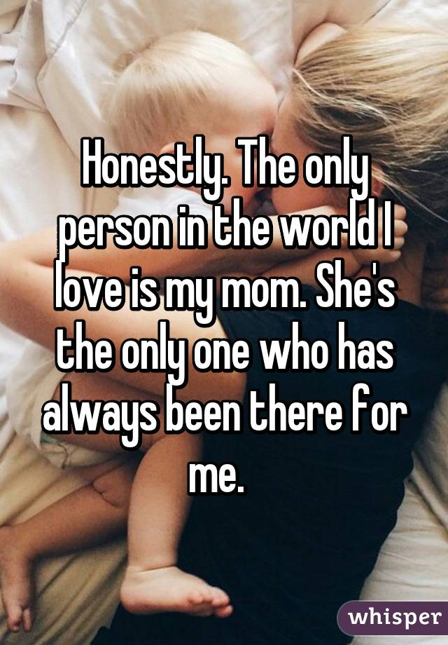 Shes the only one i got