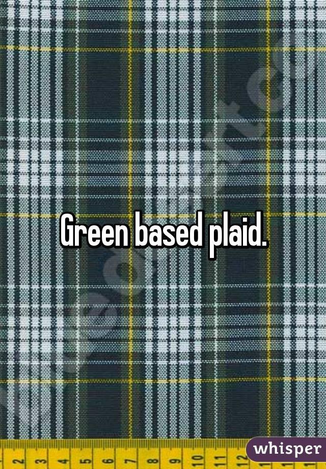 Green based plaid.