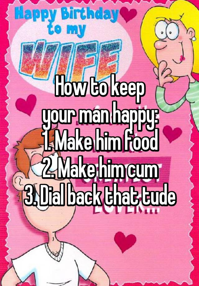 how 2 make a man happy
