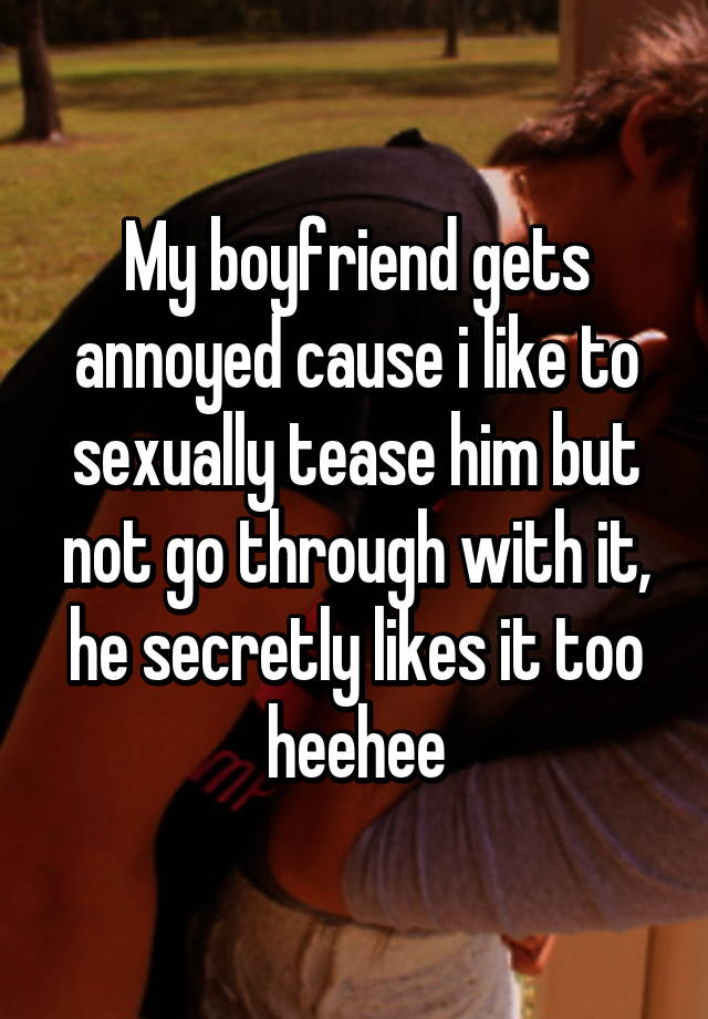 How can you tease your boyfriend sexually