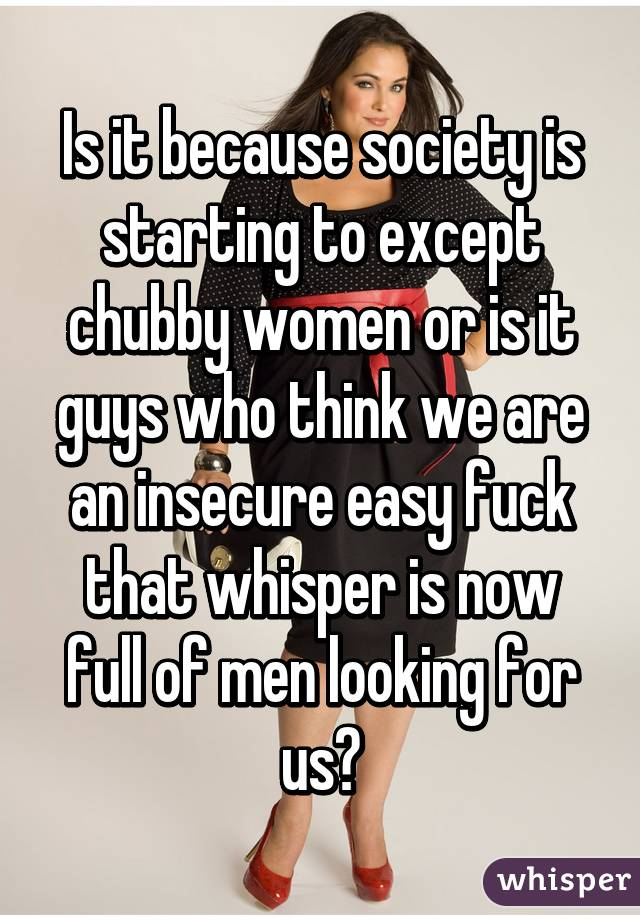 Men looking for chubby women