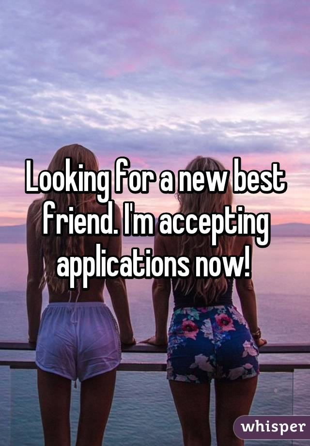 looking for a best friend