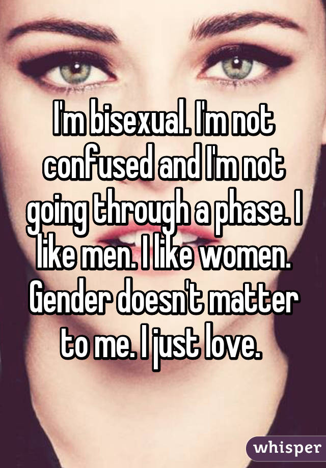 Bisexual and confused