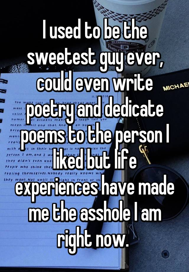 Something poems about guys that are assholes agree, remarkable