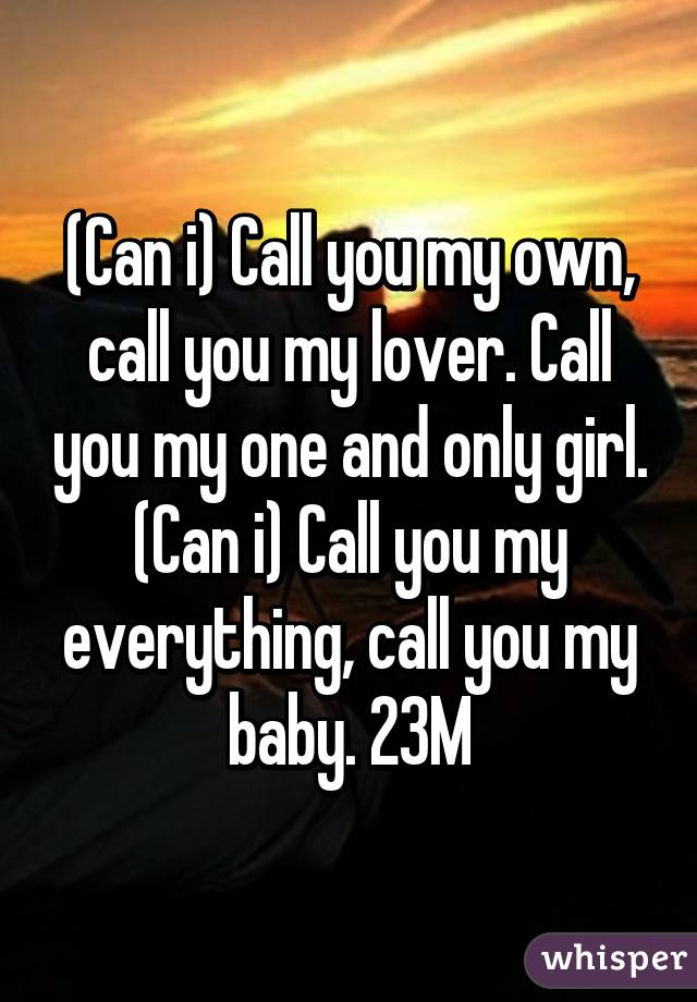 Can i call you my girl