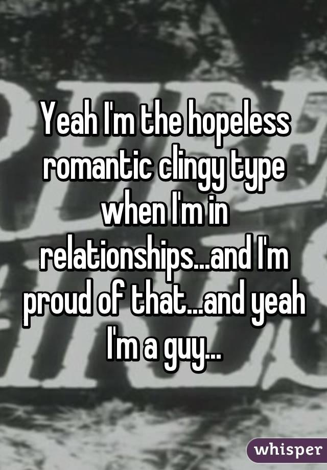 Hopeless romantic guy