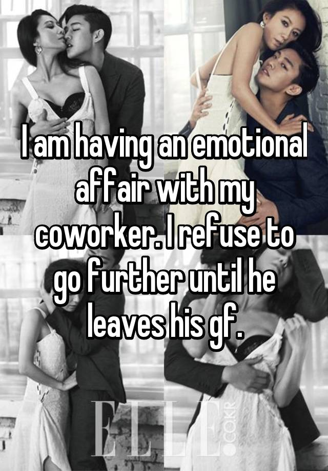 Emotional affair with a coworker