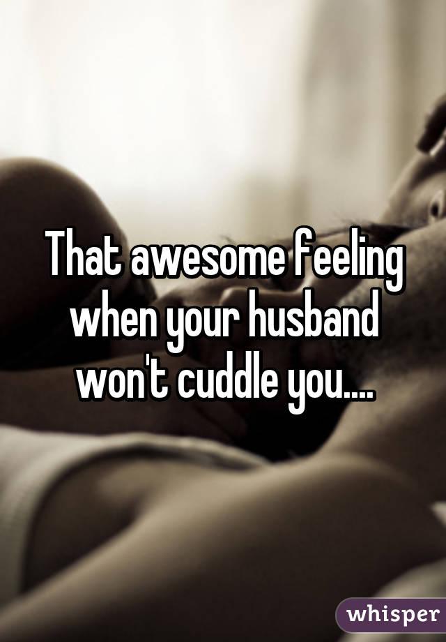 my husband won t cuddle me