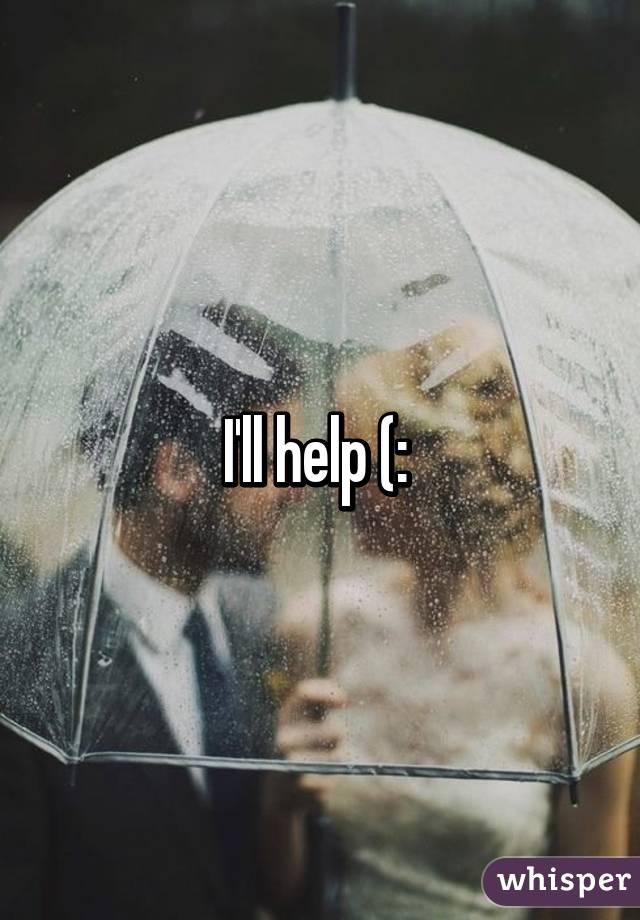 I'll help (: