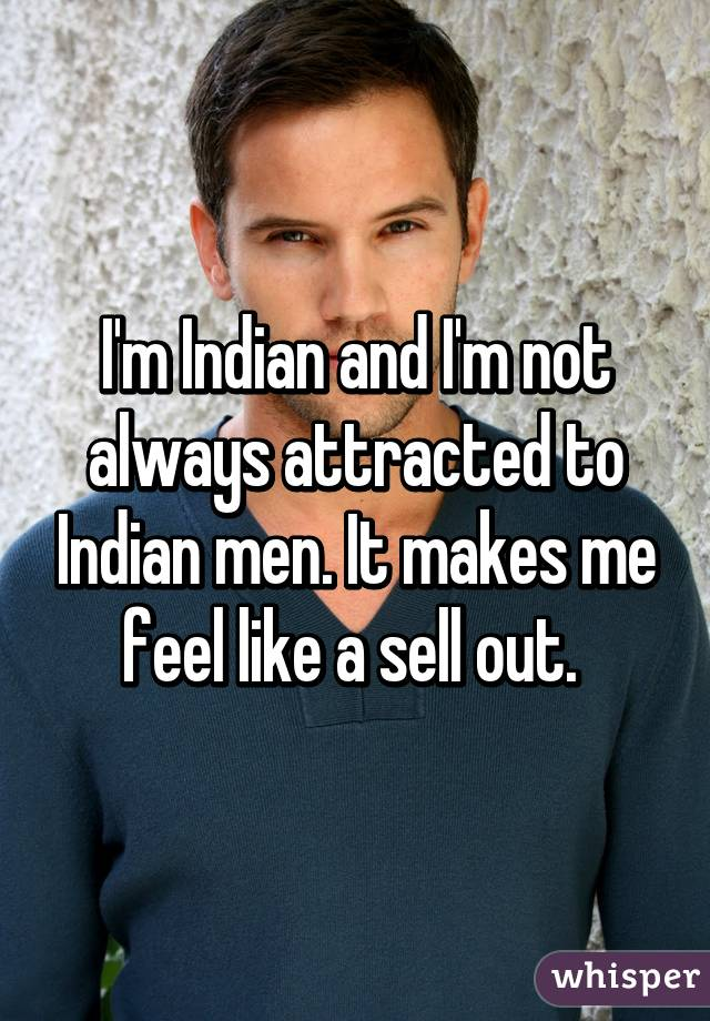 I like indian men