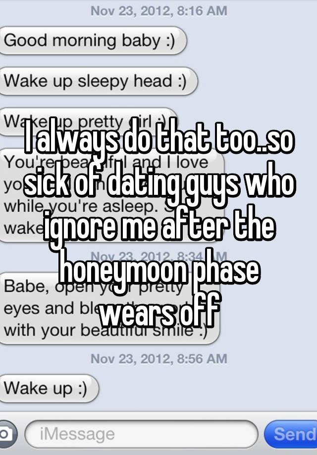 The honeymoon phase dating