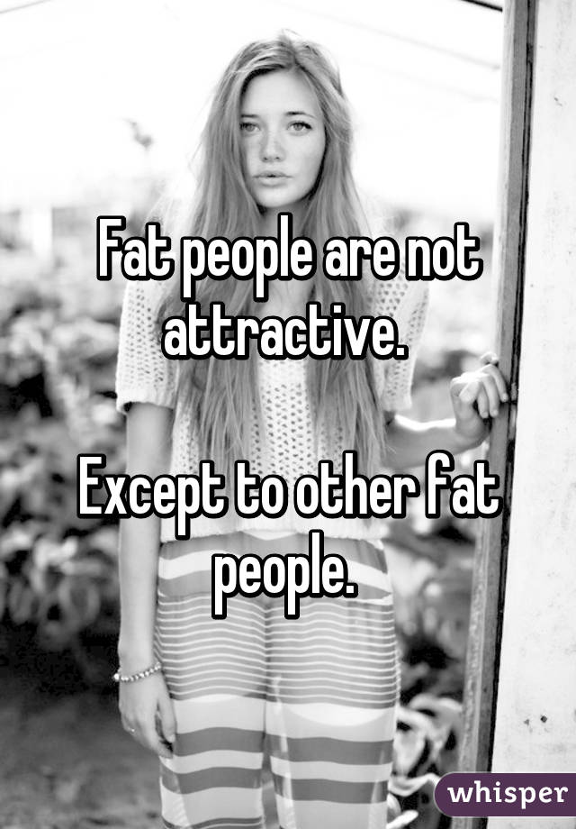 Attractive fat people