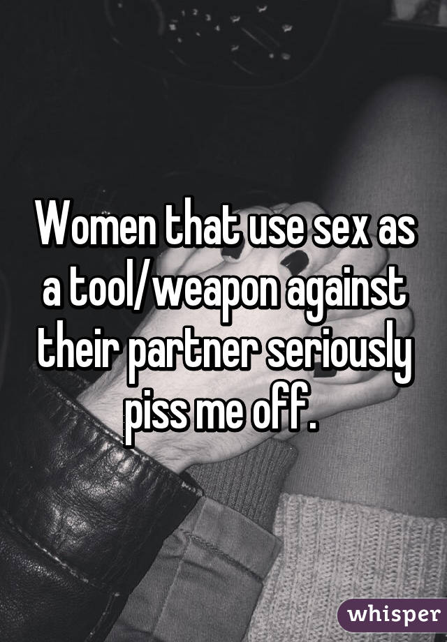Sex as a tool