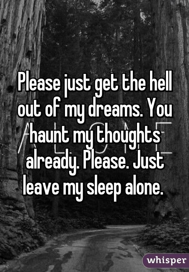 leave my dreams