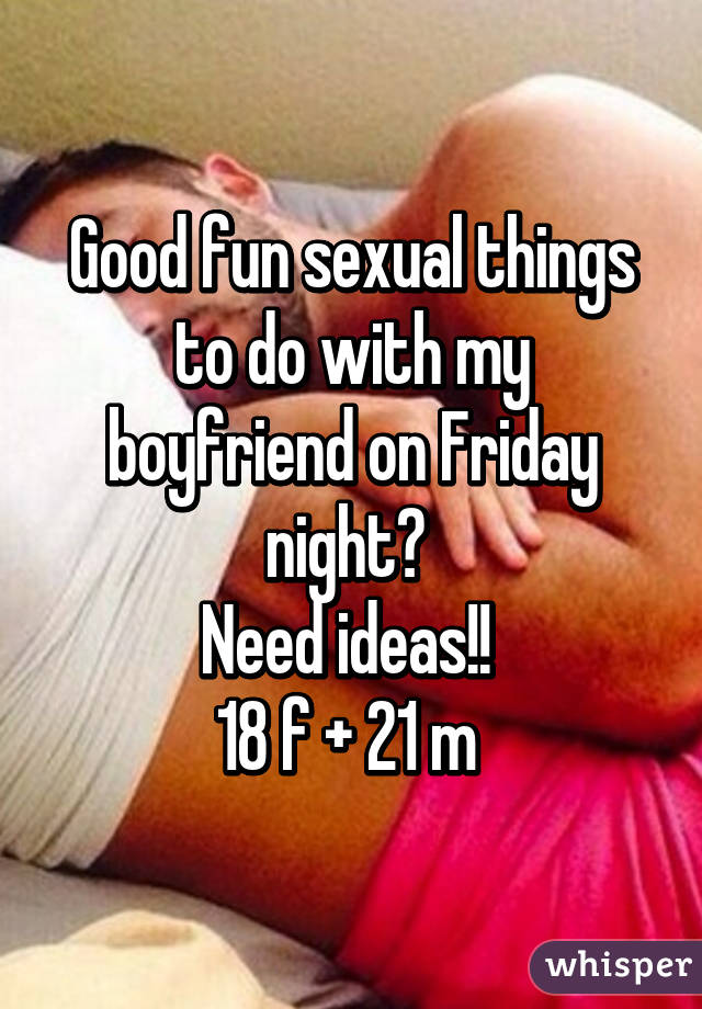 Fun sexual things to do with your boyfriend