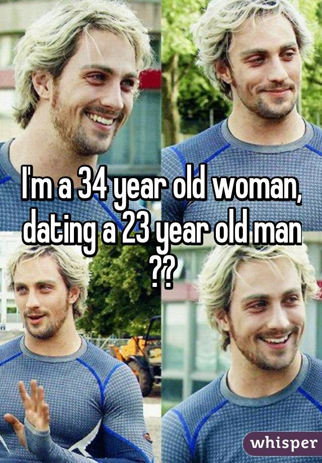 34 year old woman dating 23 year old man
