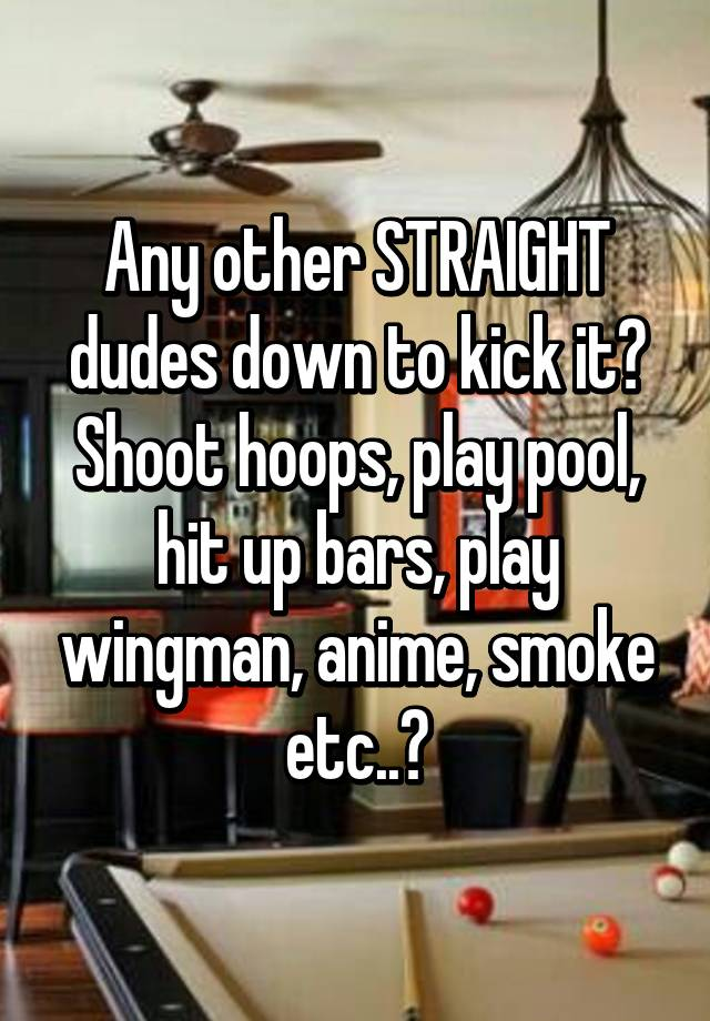 Straight dudes play