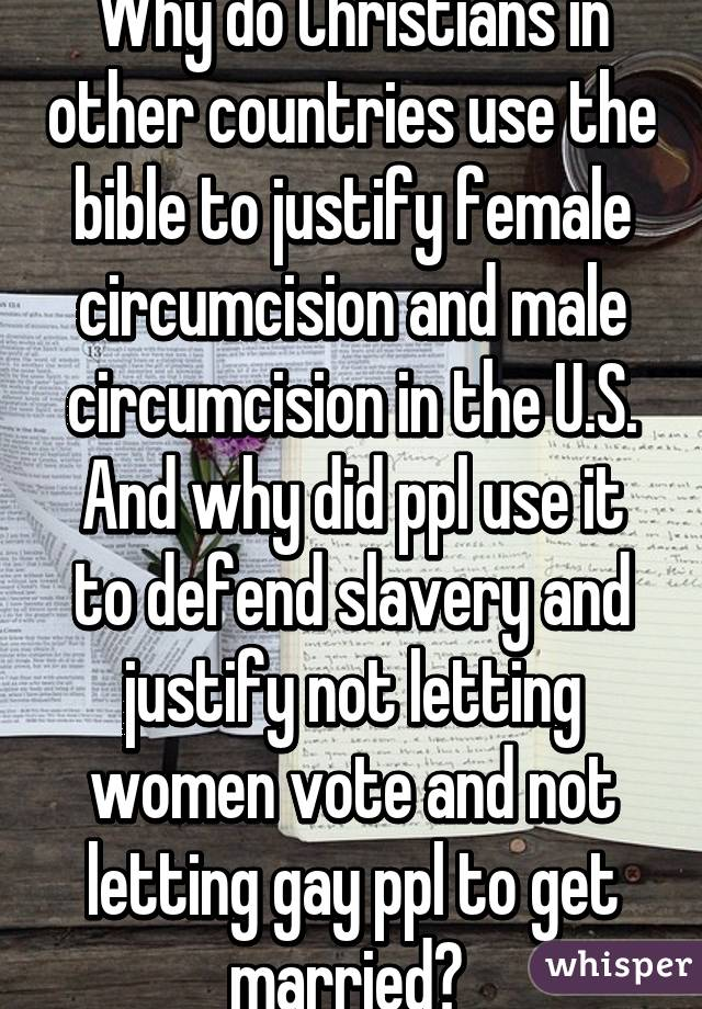 Why do Christians in other countries use the bible to