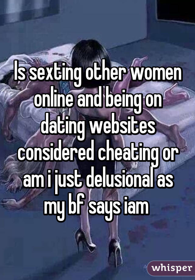 Is a dating website cheating