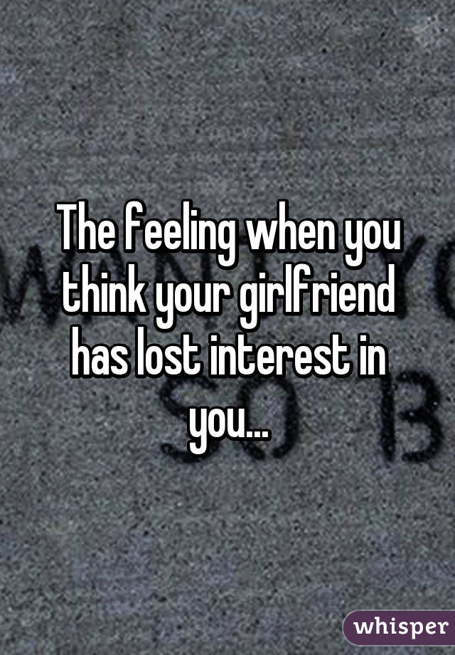 how to tell if your girlfriend is losing interest