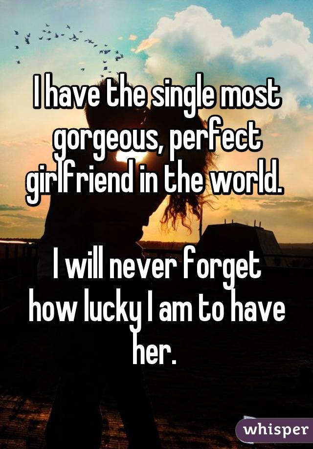 How can i be the perfect girlfriend