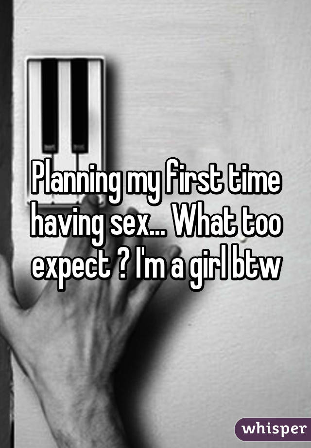 Sex first time what to expect