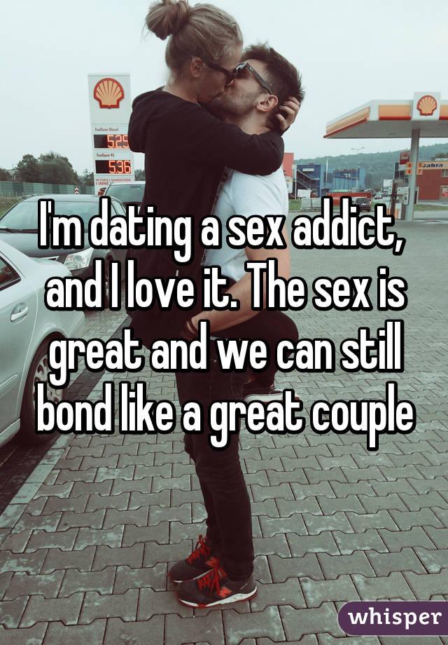 I m dating a sex addict