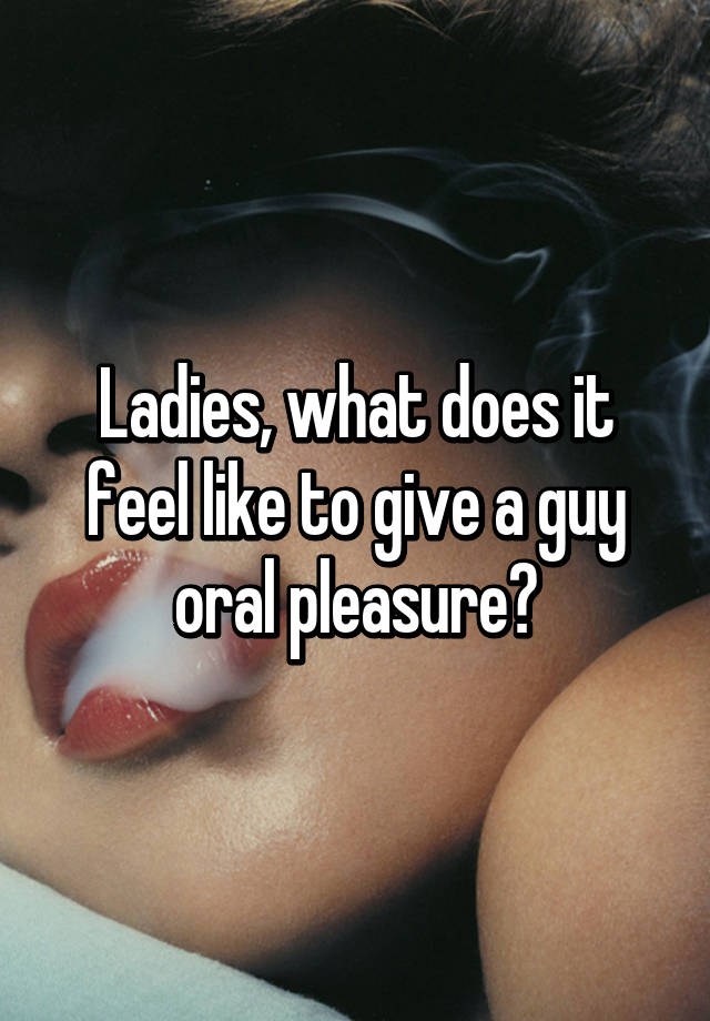 How to give a guy oral